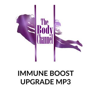 Immune Boost MP3 UPGRADE!